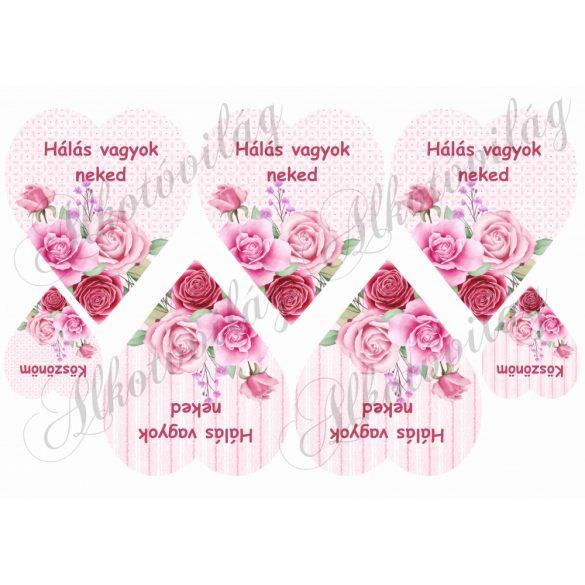 HÁLÁS VAGYOK NEKED- Rózsaszín rózsás szíveken