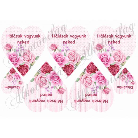 HÁLÁSAK VAGYUNK NEKED- Rózsaszín rózsás szíveken