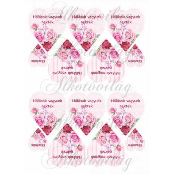 HÁLÁSAK VAGYUNK NEKTEK- Rózsaszín rózsás szíveken KICSIBEN