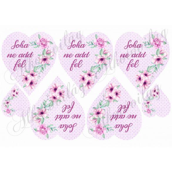 Lilás szívek rózsaszín-lilás virágokkal- soha ne add fel felirattal