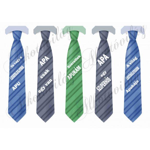 Nyakkendők APUNAk feliratokkal
