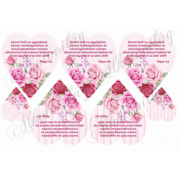 Rózsaszín rózsás szívek - semmi felől ne aggódjatok felirattal