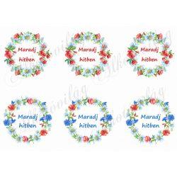 Pipacsos és búzavirágos koszorúk MARADJ HITBEN feliratokkal