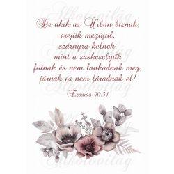 Barnás virágkompozíció bibliai idézettel- De akik az Úrban bíznak