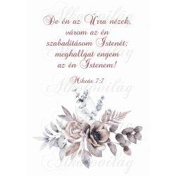 Barnás virágkompozíció bibliai idézettel- De én az Úrra nézek