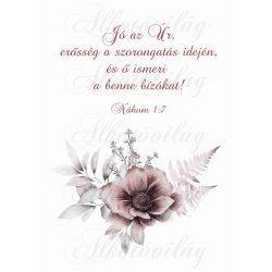 Barnás virágkompozíció bibliai idézettel- Jó az Úr