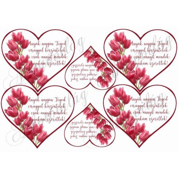 Szívek tulipánokkal + idézettel anyukám szertlek