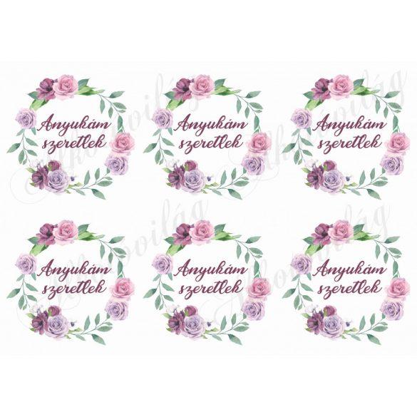 Rózsás koszorúk anyukám szeretlek felirattal